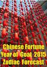 Chinese Fortune  Year of  Goat  2015 Zodiac  Forecast