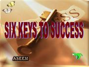 Six Keys to Success