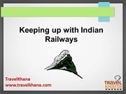 Keeping up with Indian Railways