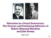 robert maynard hutchins and john dewey - part 1 of 3