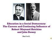 robert maynard hutchins and john dewey - part 3 of 3