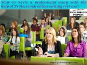 How to write a professional essay with the help of Professional online