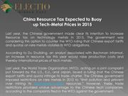 China Resource Tax Expected to Buoy up Tech-Metal Prices in 2015