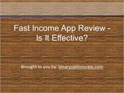 Fast Income App Review - Is It Effective