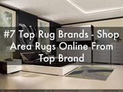 #7 Top Rug Brands - Shop Area Rugs Online From Top Brand