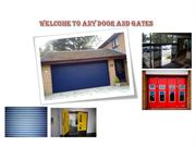 Reliable Door and Gates at Any Door and Gates