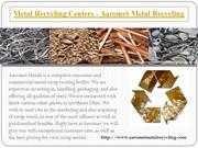 Ferrous and Non-Ferrous scrap Metal - Aaromet Metal Recycling PPT