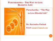 PURUSHARTHA : The Way to Live Blissful Life