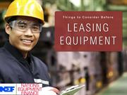 Things to Consider Before Leasing Equipment