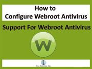 How to Configure Webroot Antivirus | Support For Webroot Antivirus