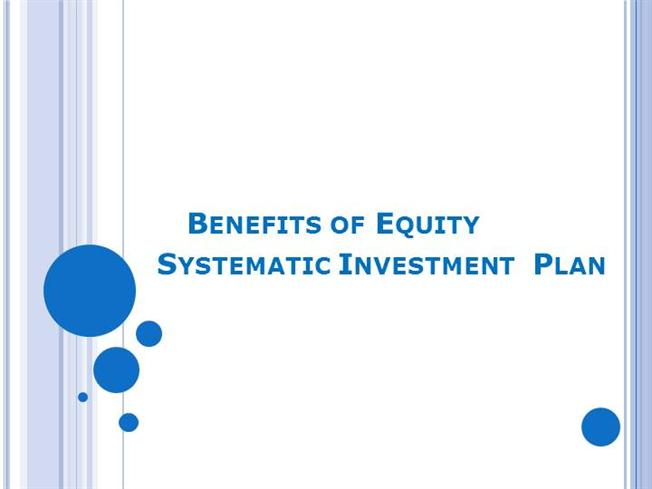 Benefits of equity systematic investment plan authorstream solutioingenieria Images