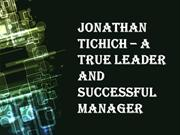 Jonathan Tichich - A true leader and successful manager