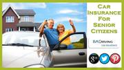 Things You Should Know About Senior Car Insurance Cover With No Credit