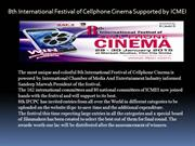 8th International Festival of Cellphone Cinema Supported by ICMEI