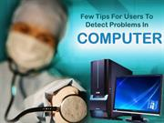 Urgentechelp Gives Tips For Users To Discover Problems In Computers