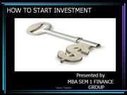 HOW TO START INVESTMENT