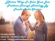 Exact And Effective Solutions To Your Love Problems By Love Vashikaran