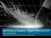 Igniting a Supply Chain Revolution