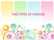 2 types of exercise