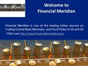 Trading Central Bank Monetary Fiscal Policy in US and UK