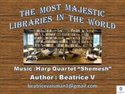 The  Most  Majestic Libraries  In  The  World
