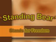 Standing Bear - Stands for Justice