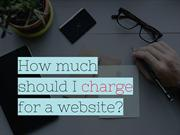 How Much Should I Charge For a Website