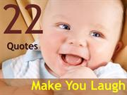 22 quotesmakeyoulaugh