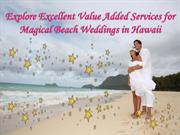 Explore Excellent Value Added Services for Magical Beach Weddings