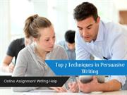 Top 7 Techniques in Persuasive Writing  - 2015