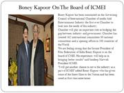 Boney Kapoor On The Board of ICMEI