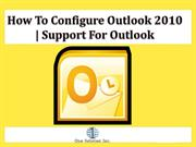 How to Configure Outlook 2010- Support For Outlook