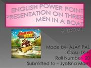 ENGLISH POWER POINT PRESENTATION ON THREE MEN IN