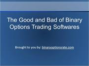 The Good and Bad of Binary Options Trading Softwares