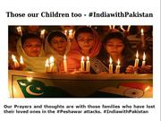 India with Pakistan: Love humanity, hate terrorism