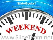 WEEKEND ON FACE OF CLOCK HOLIDAY POWERPOINT TEMPLATE