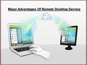 Major Advantages Of Remote Desktop Service