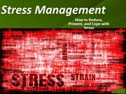 Stress Management - How to Reduce, Prevent, and Cope with Stress