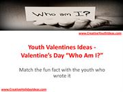 Youth Valentines Ideas - Valentine's Day  Who Am I