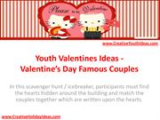 Youth Valentines Ideas - Valentine's Day Famous Couples