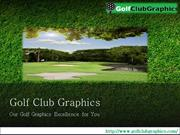 High Dimension Golf Flyovers : Golf Course Graphics