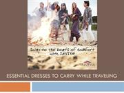 Essential Dresses to Carry while Traveling