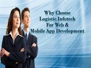 Why Choose Logistic Infotech For Web and Mobile app development
