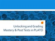 Unlocking and Grading Tests