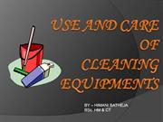 USE AND CARE OF CLEANING EQUIPMENT