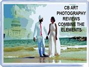 CB ART PHOTOGRAPHY REVIEWS COMBINE THE ELEMENTS
