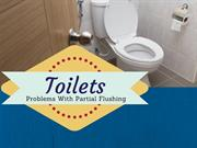 Toilets:Problems With Partial Flushing
