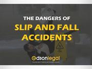 The Dangers of Slip and Fall Accidents