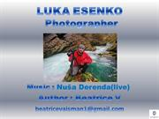 LUKA ESENKO-Photos