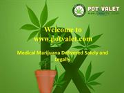 Buy Medical Marijuana | Medical Marijuana Online | Pot Valet